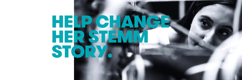 HELP CHANGE HER STEMM STORY - #GENDERFACTS